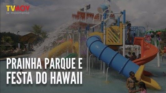 Prainha Parque e Baile do Hawaii