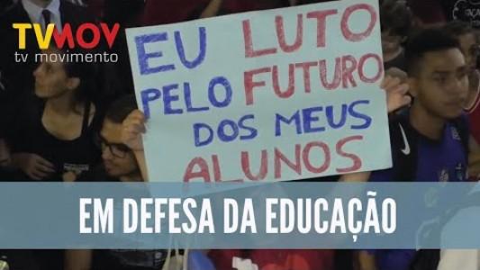 MANIFESTAÇÃO EM DEFESA DA EDUCAÇÃO