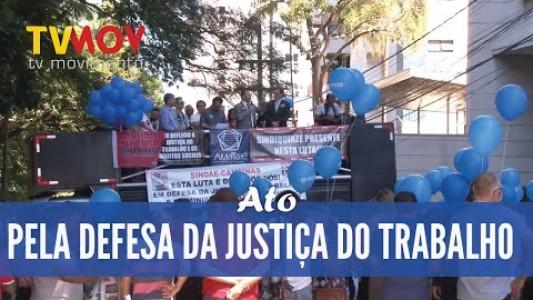 ATO PÚBLICO EM DEFESA DA JUSTIÇA DO TRABALHO