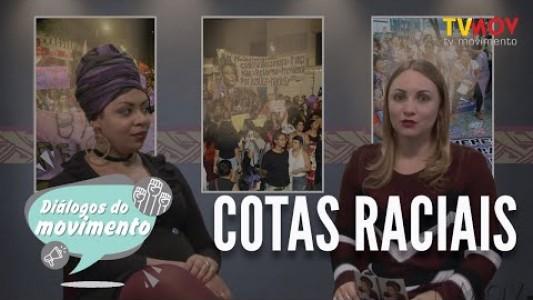 DIÁLOGOS DO MOVIMENTO | COTAS RACIAIS