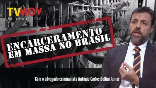 || ENCARCERAMENTO EM MASSA NO BRASIL ||