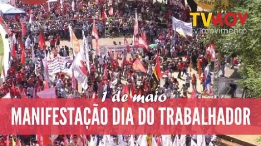 MANIFESTAÇÃO DIA DO TRABALHADOR 2019