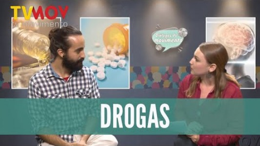 Diálogos do Movimento | O consumo de drogas