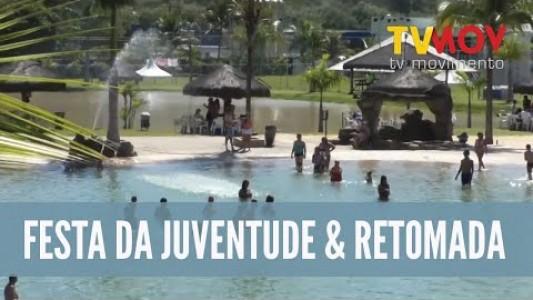 FESTA DA JUVENTUDE & RETOMADA 2019