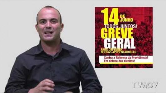 GREVE GERAL 14 DE JUNHO - O BRASIL VAI PARAR